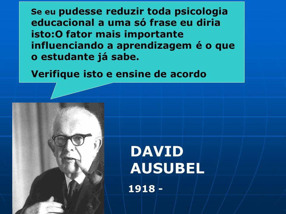 DAVID AUSUBEL Verifique isto e ensine de acordo 1918 -