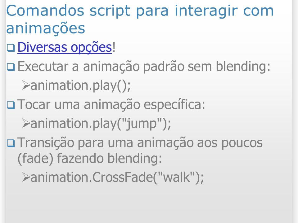 Comandos script para interagir com animações