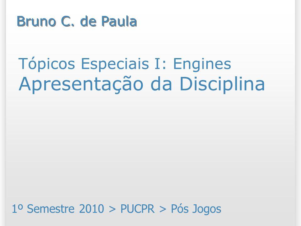 Tópicos Especiais I: Engines Apresentação da Disciplina