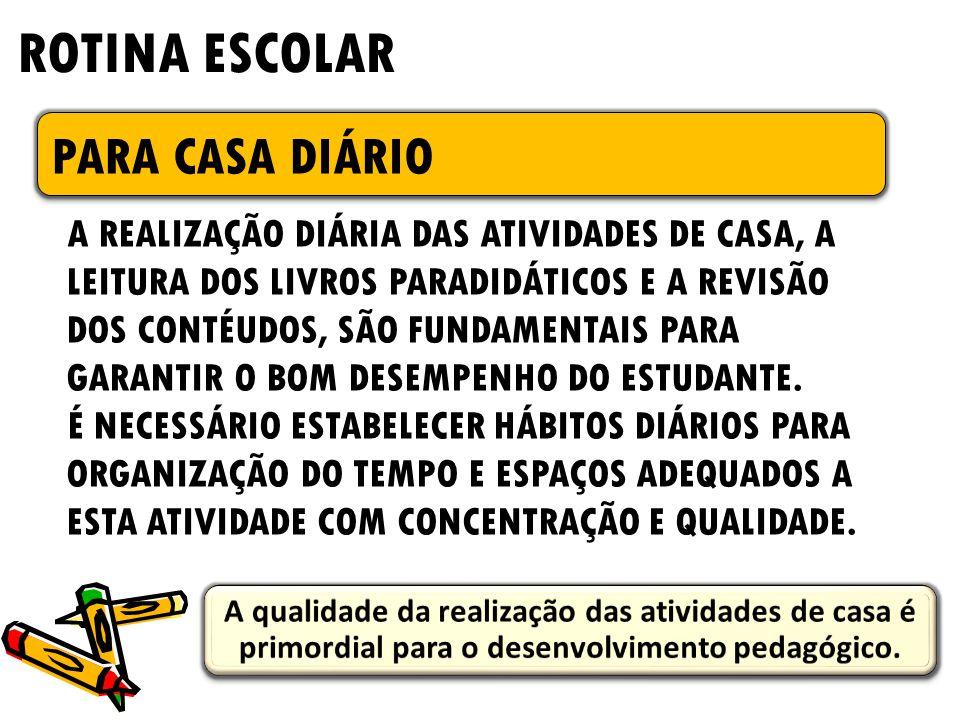 ROTINA ESCOLAR PARA CASA DIÁRIO
