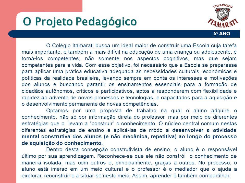 O Projeto Pedagógico