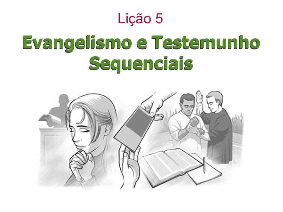 Evangelismo e Testemunho Sequenciais