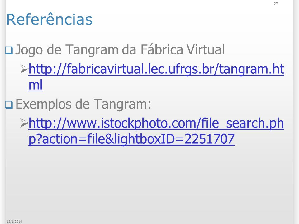 Referências Jogo de Tangram da Fábrica Virtual