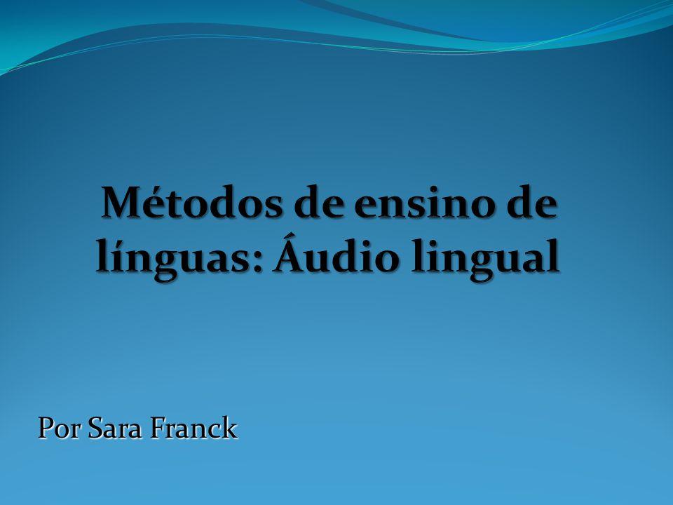 Métodos de ensino de línguas: Áudio lingual