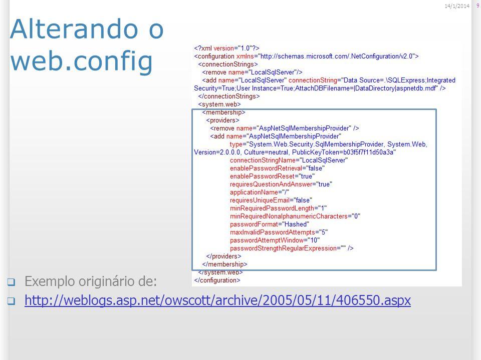 Alterando o web.config Exemplo originário de: