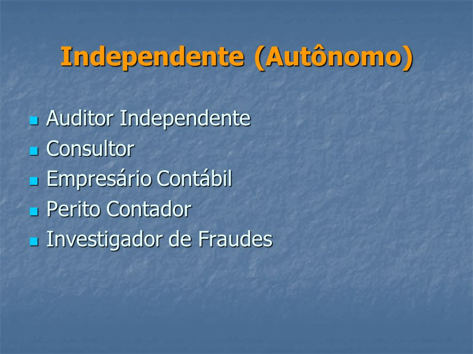 Independente (Autônomo)