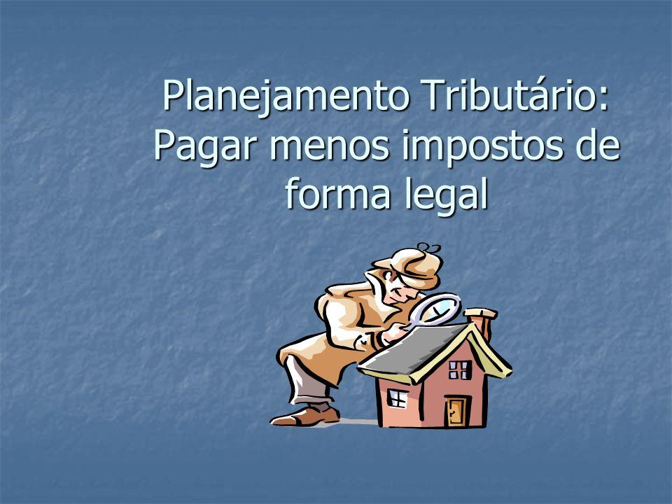 Planejamento Tributário: Pagar menos impostos de forma legal