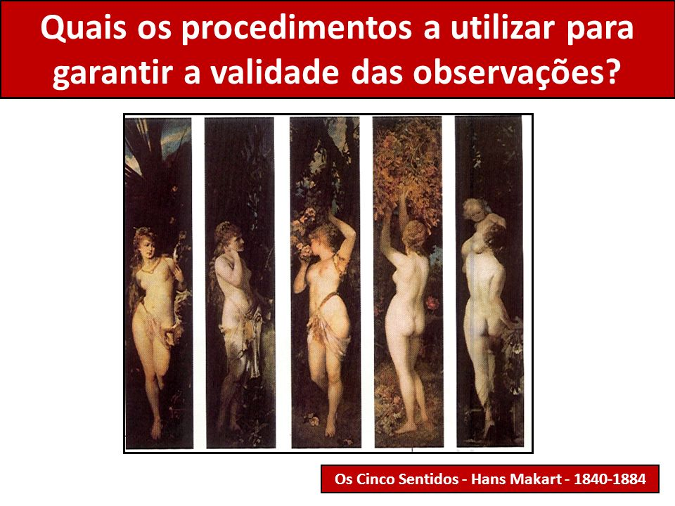 Os Cinco Sentidos - Hans Makart - 1840-1884