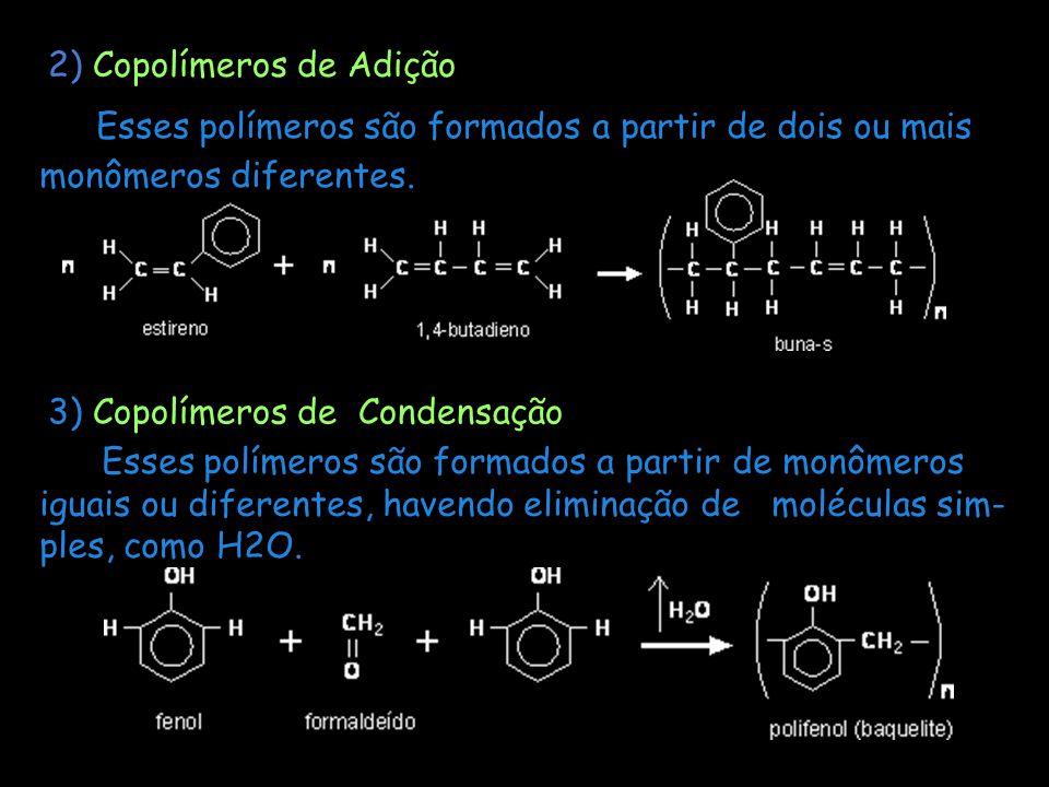 2) Copolímeros de Adição