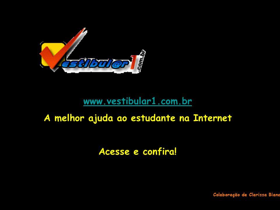 A melhor ajuda ao estudante na Internet Colaboração de Clarissa Bianco