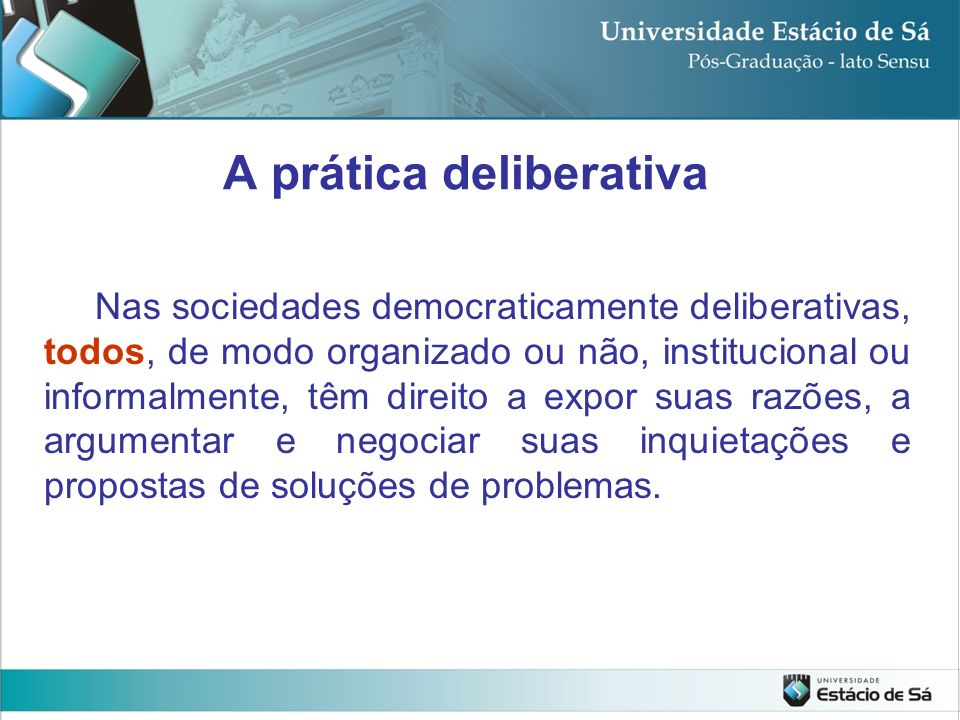 A prática deliberativa