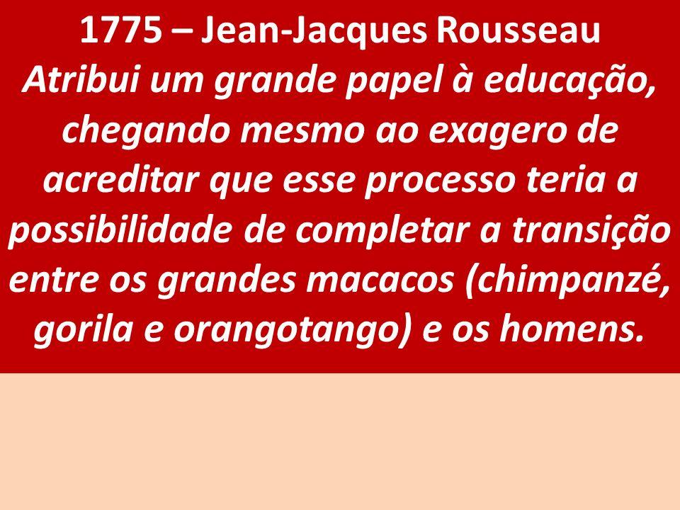 1775 – Jean-Jacques Rousseau