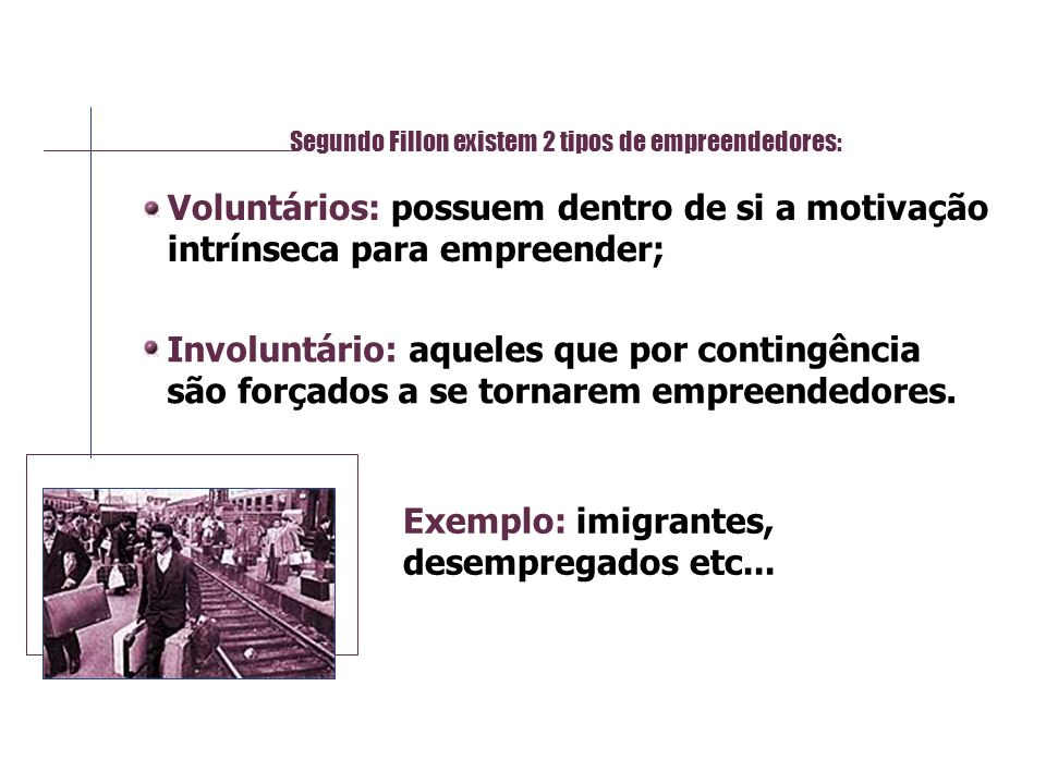 Exemplo: imigrantes, desempregados etc...