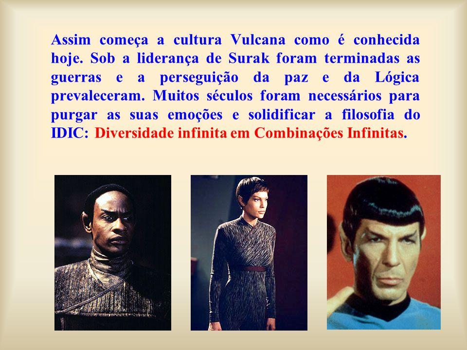Assim começa a cultura Vulcana como é conhecida hoje