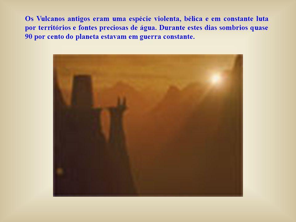 Os Vulcanos antigos eram uma espécie violenta, bélica e em constante luta por territórios e fontes preciosas de água.