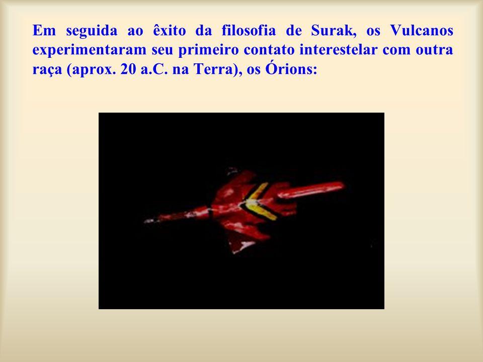 Em seguida ao êxito da filosofia de Surak, os Vulcanos experimentaram seu primeiro contato interestelar com outra raça (aprox.