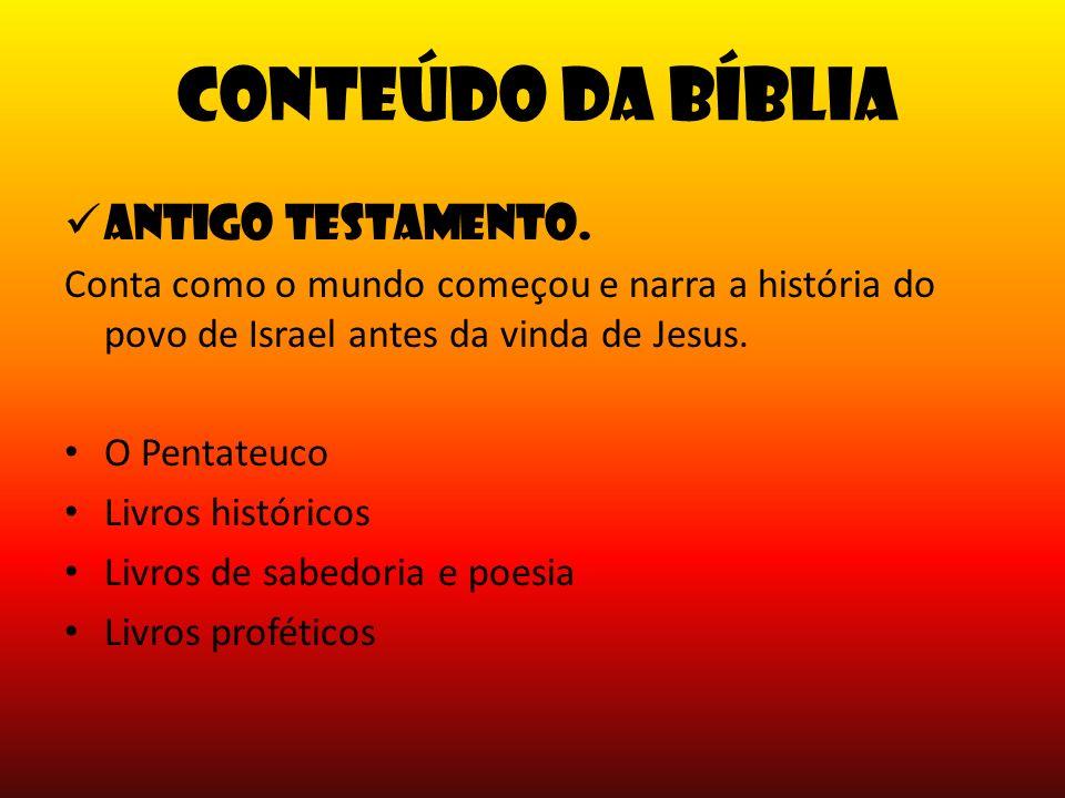 Conteúdo da Bíblia Antigo Testamento.