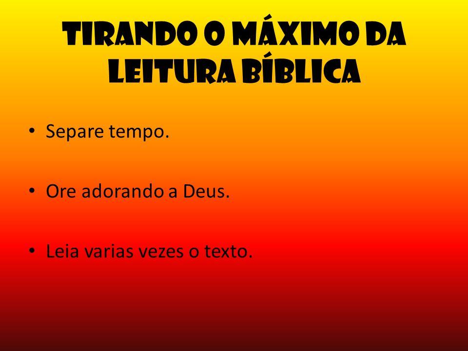 Tirando o máximo da leitura Bíblica