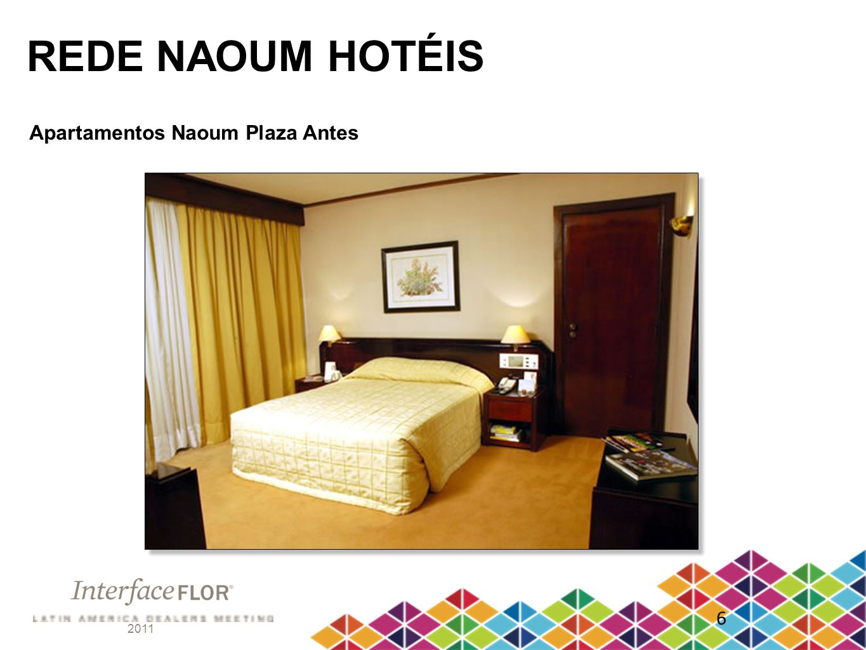 REDE NAOUM HOTÉIS Apartamentos Naoum Plaza Antes 6 2011