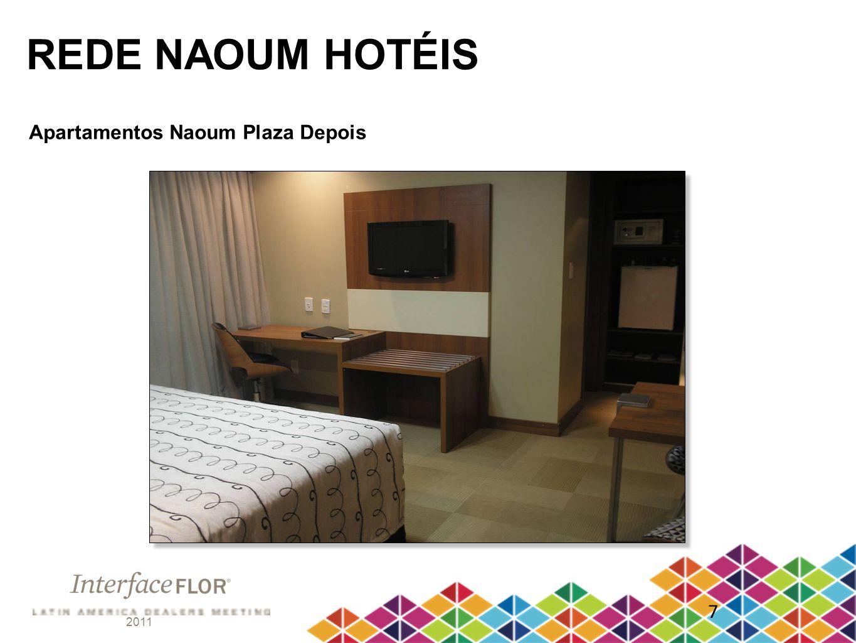 REDE NAOUM HOTÉIS Apartamentos Naoum Plaza Depois 7 2011