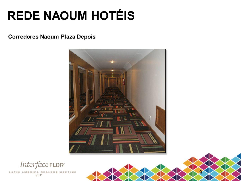 REDE NAOUM HOTÉIS Corredores Naoum Plaza Depois 9 2011