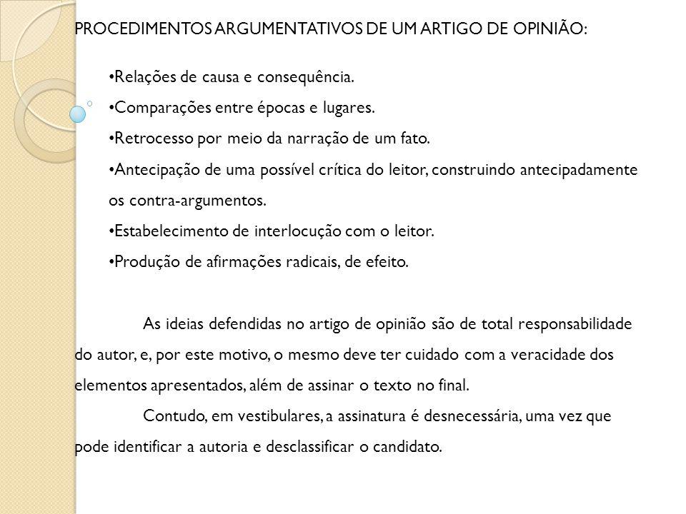 PROCEDIMENTOS ARGUMENTATIVOS DE UM ARTIGO DE OPINIÃO:
