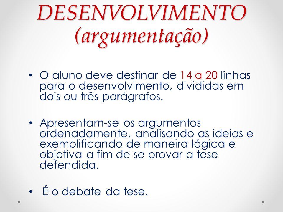 DESENVOLVIMENTO (argumentação)
