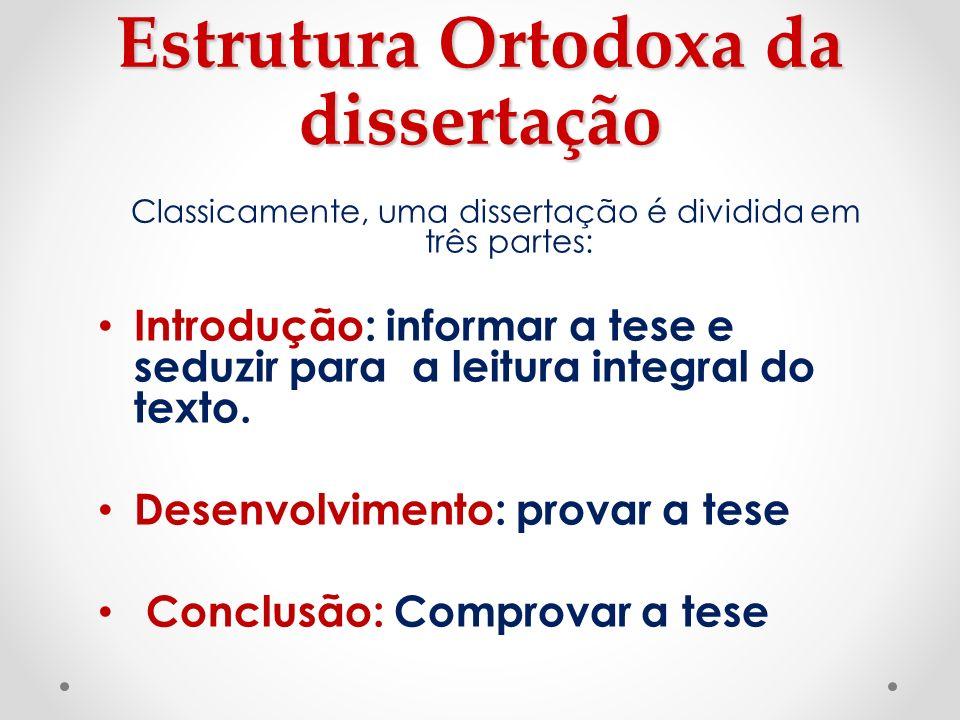 Estrutura Ortodoxa da dissertação