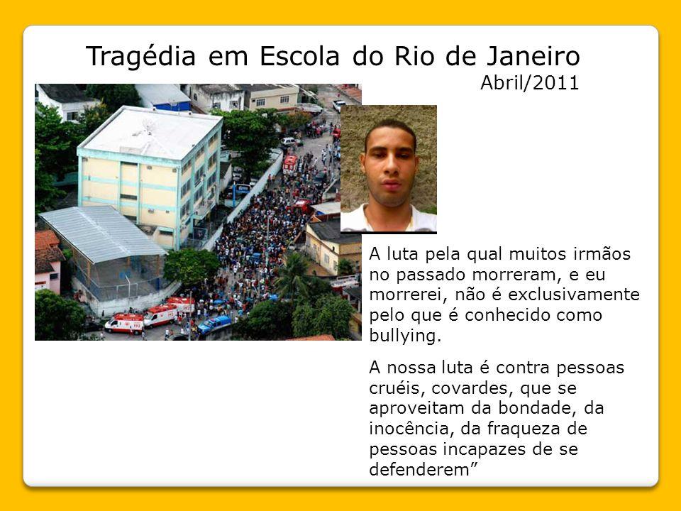 Tragédia em Escola do Rio de Janeiro Abril/2011
