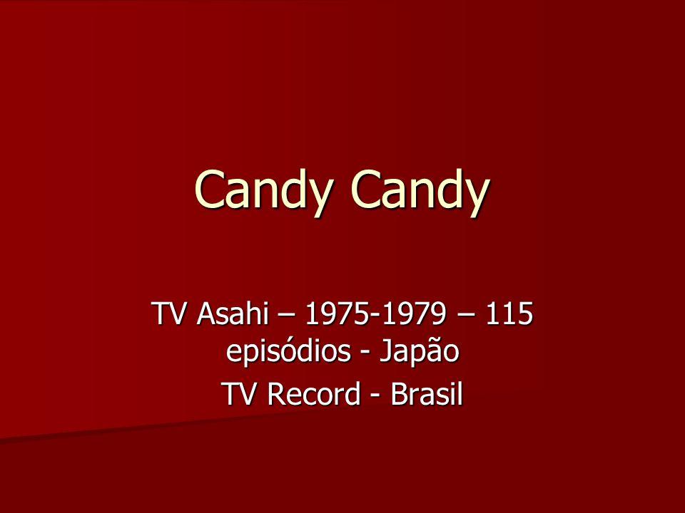 TV Asahi – 1975-1979 – 115 episódios - Japão TV Record - Brasil