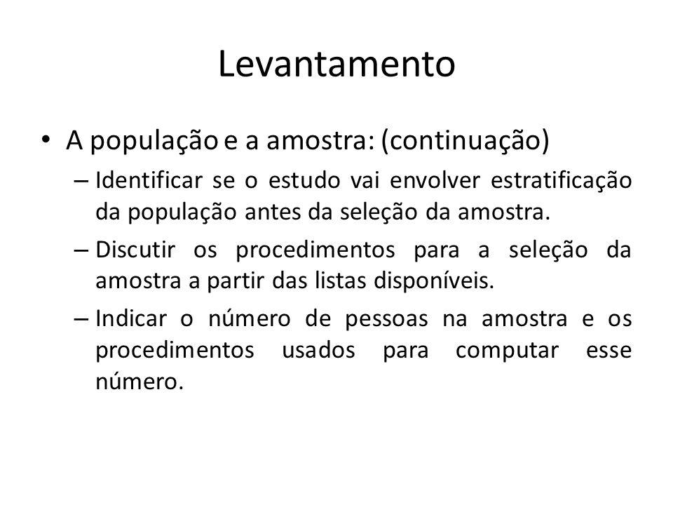 Levantamento A população e a amostra: (continuação)