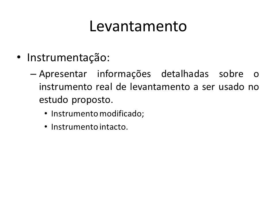 Levantamento Instrumentação: