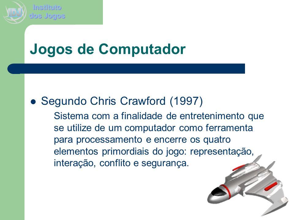 Jogos de Computador Segundo Chris Crawford (1997)