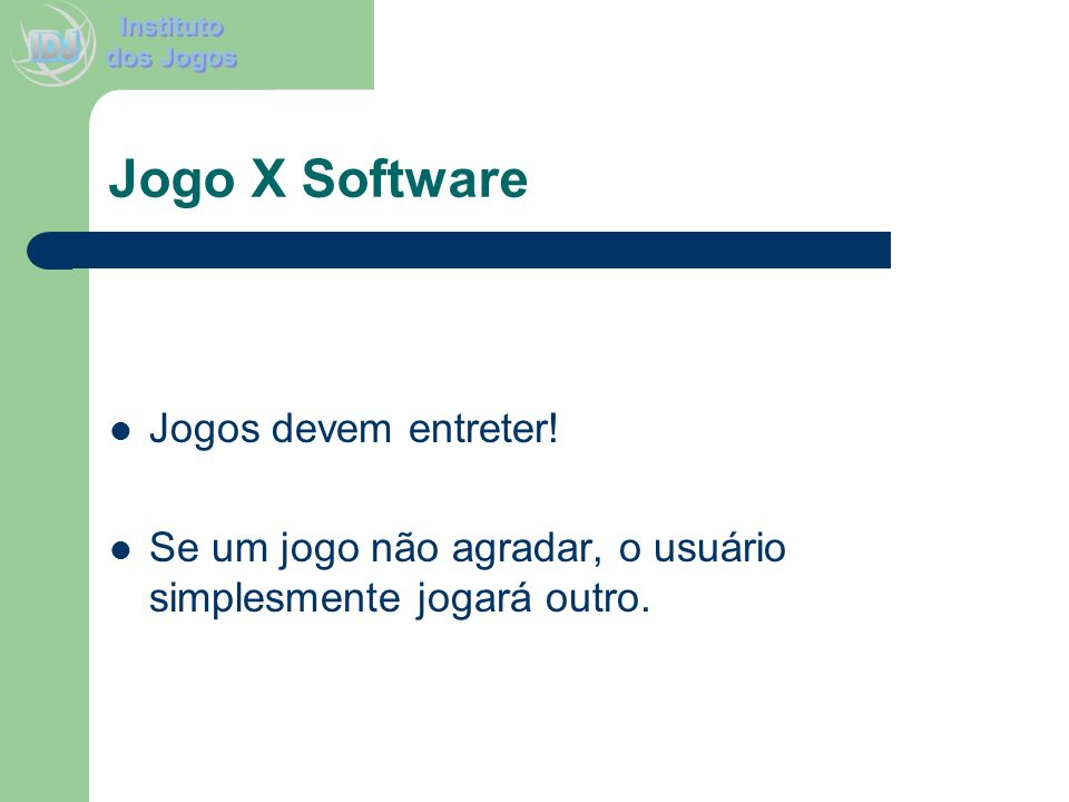 Jogo X Software Jogos devem entreter!