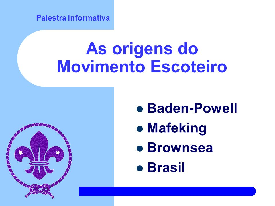 As origens do Movimento Escoteiro
