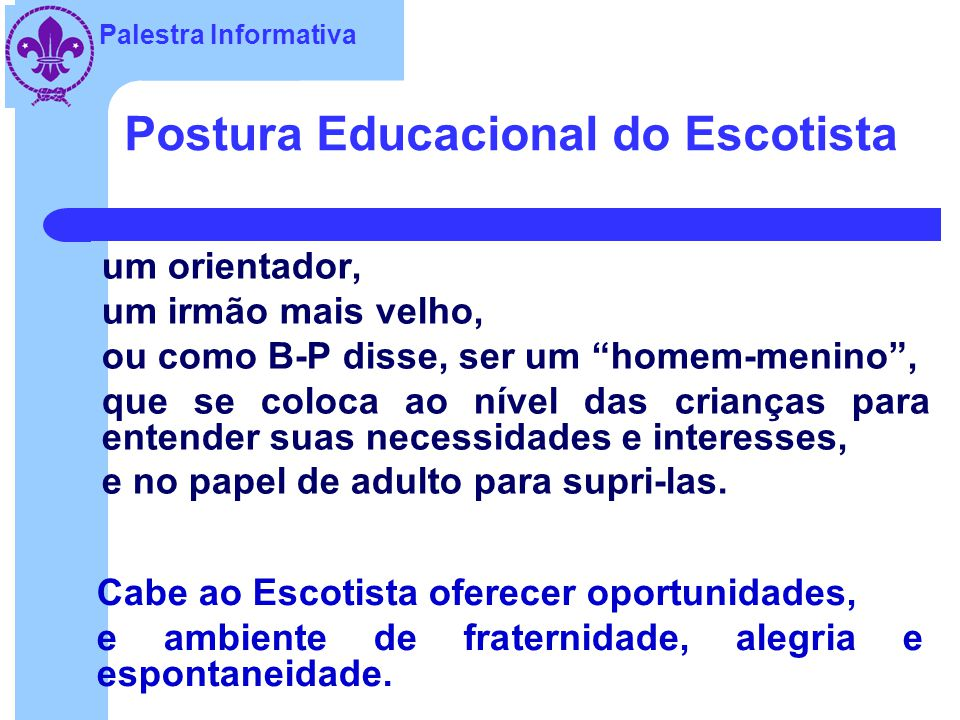 Postura Educacional do Escotista