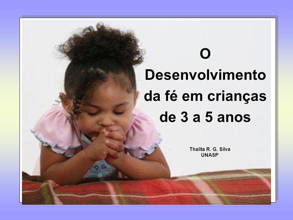 O Desenvolvimento da fé em crianças de 3 a 5 anos
