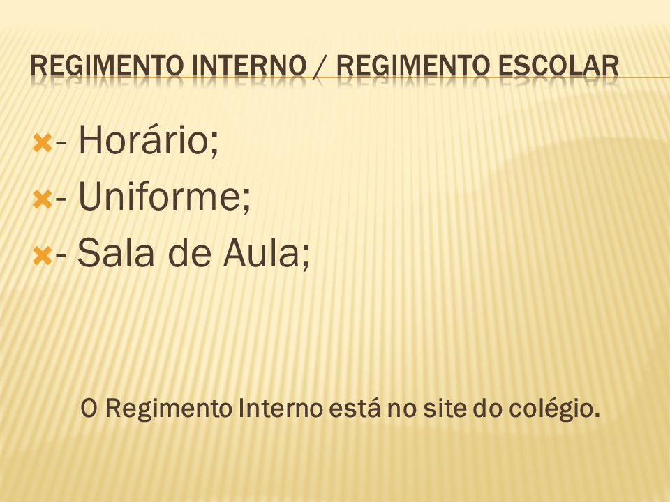 REGIMENTO INTERNO / REGIMENTO ESCOLAR