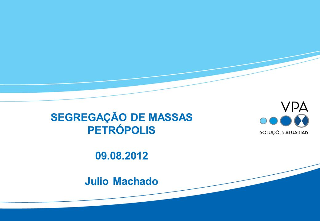 PETRÓPOLIS 09.08.2012 Julio Machado