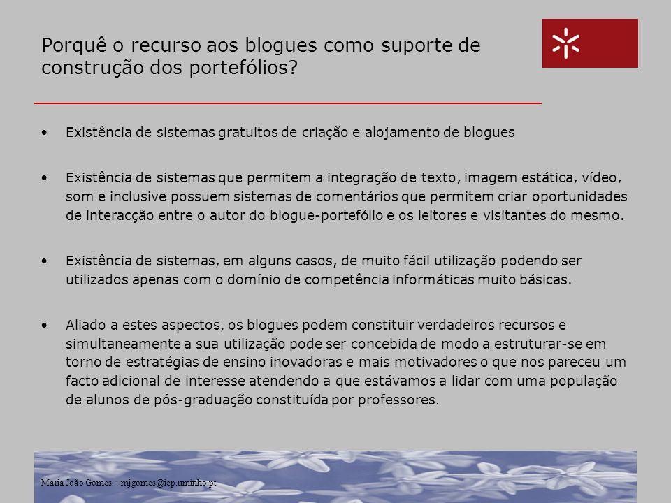 Porquê o recurso aos blogues como suporte de construção dos portefólios