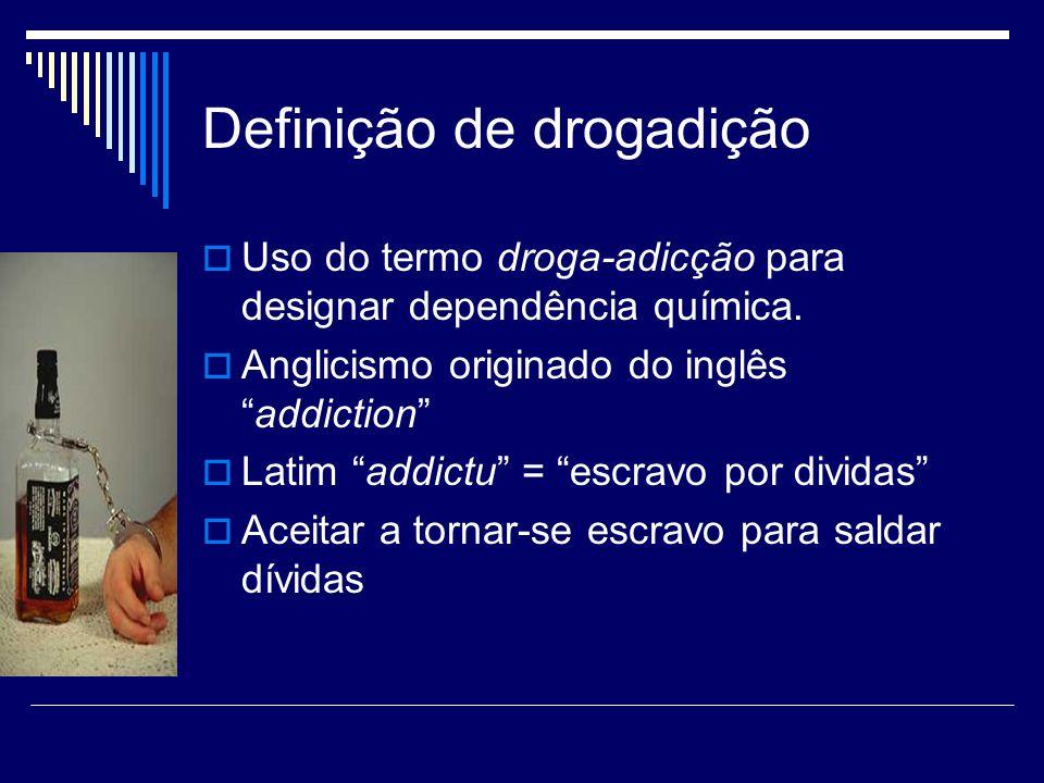 Definição de drogadição