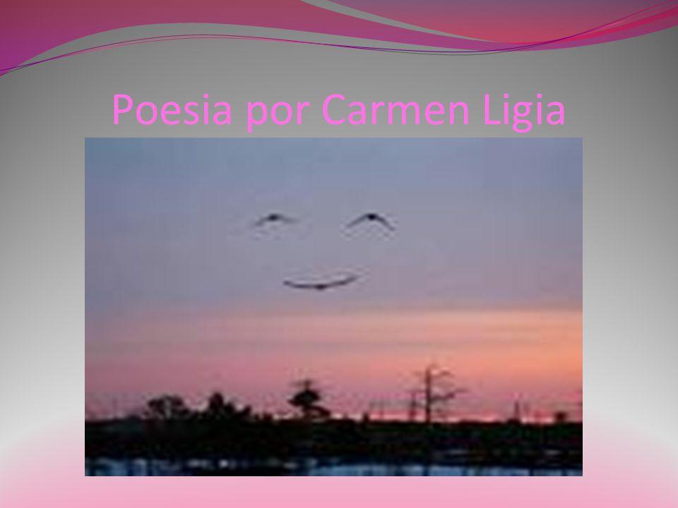 Poesia por Carmen Ligia