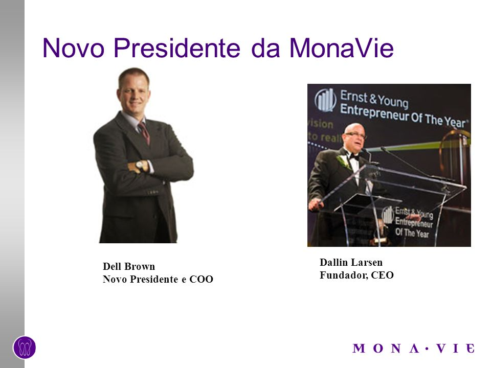 Novo Presidente da MonaVie