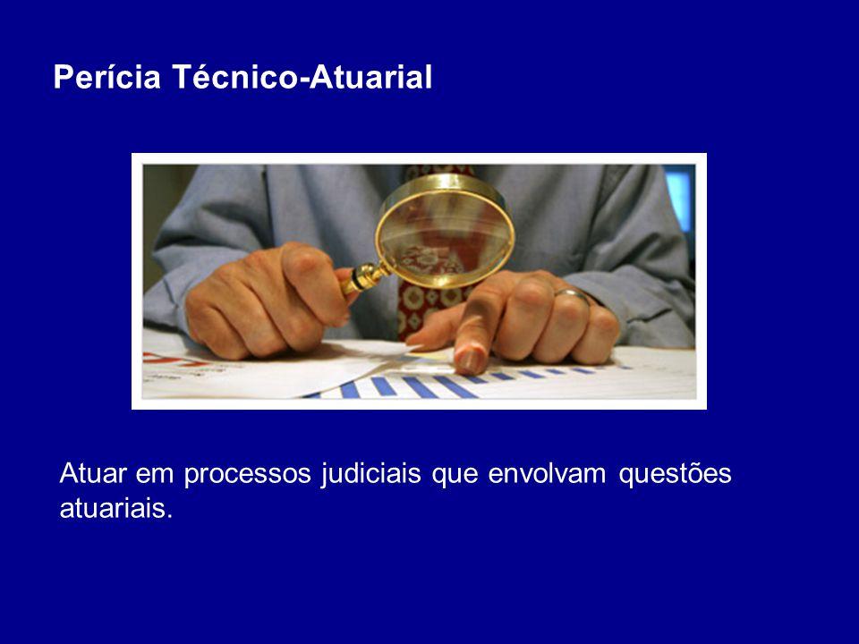 Perícia Técnico-Atuarial