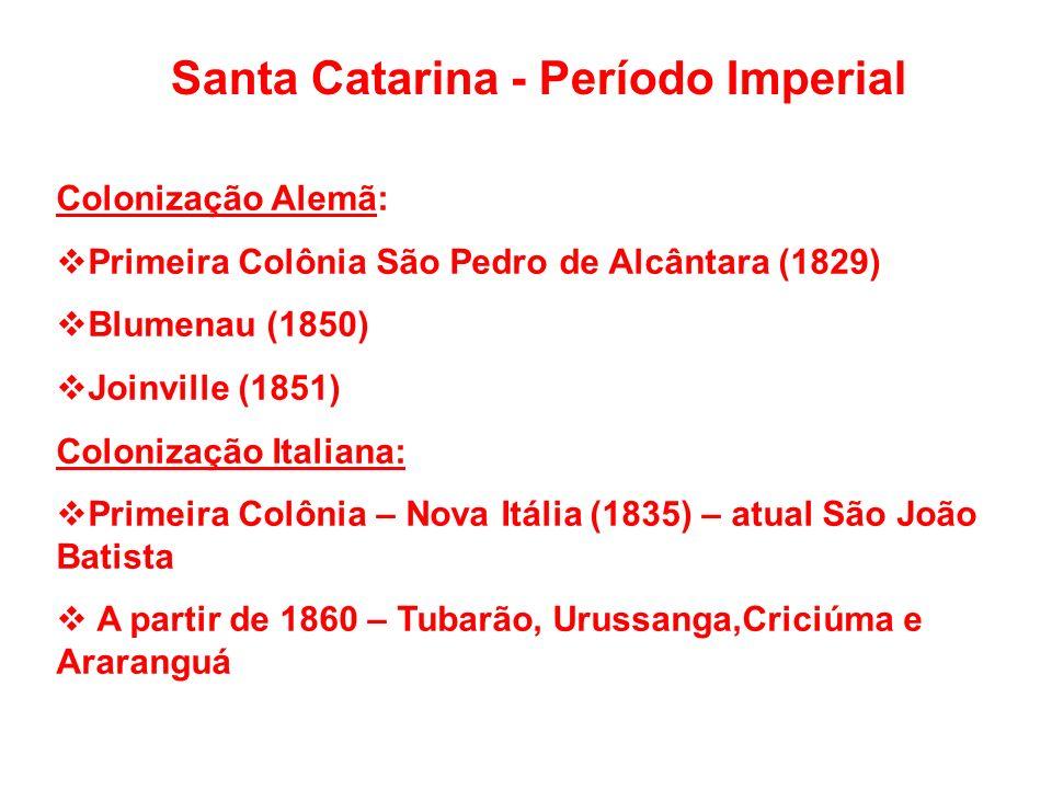 Santa Catarina - Período Imperial