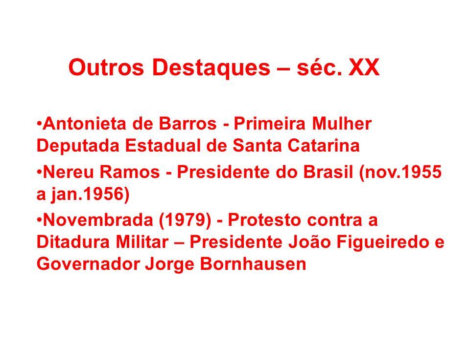 Outros Destaques – séc. XX