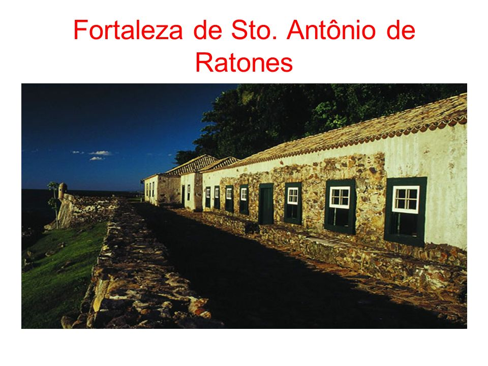 Fortaleza de Sto. Antônio de Ratones