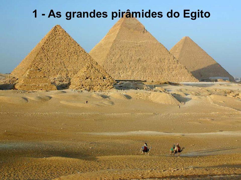 1 - As grandes pirâmides do Egito