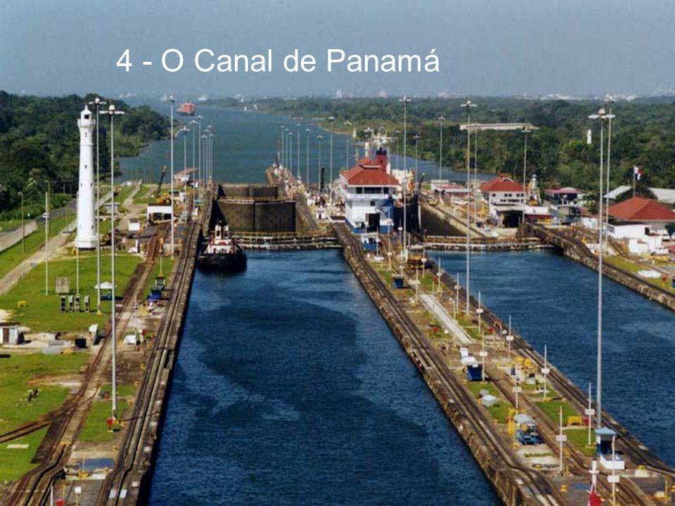 4 - O Canal de Panamá