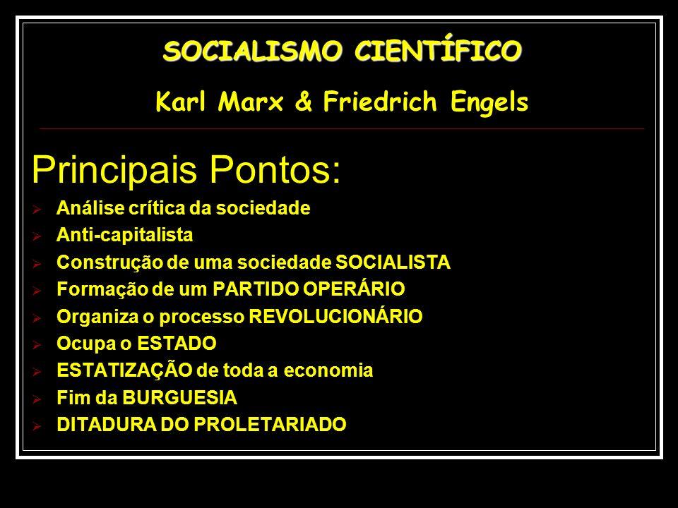 SOCIALISMO CIENTÍFICO Karl Marx & Friedrich Engels